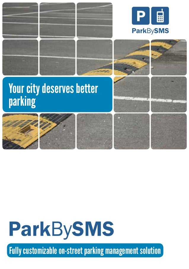 Fully customizable on-street parking management solution Your city deserves better parking