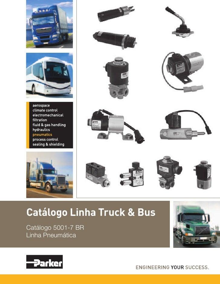 Catálogo Linha Truck & BusCatálogo 5001-7 BRLinha Pneumática