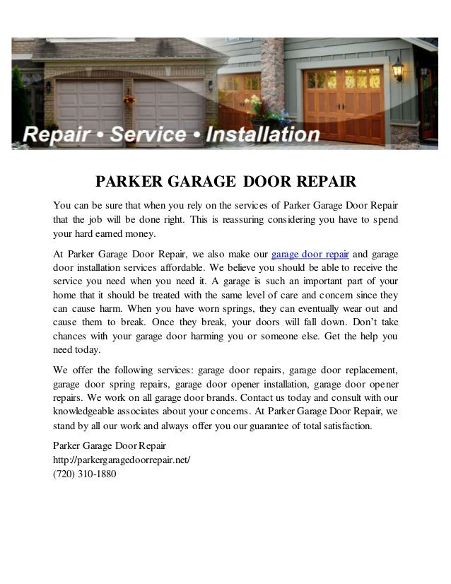 PARKER GARAGE DOOR REPAIR You Can Be Sure That When You Rely On The  Services Of