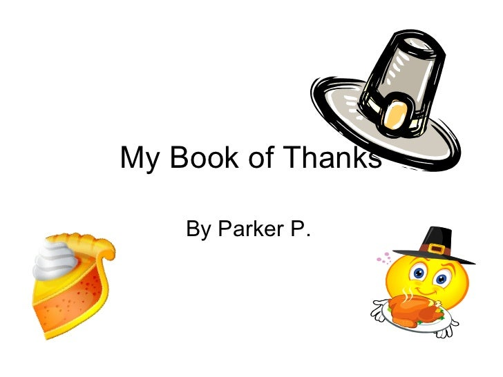 My Book of Thanks By Parker P.