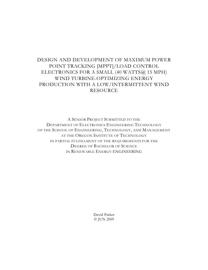 DESIGN AND DEVELOPMENT OF MAXIMUM POWER    POINT TRACKING [MPPT]/LOAD CONTROL ELECTRONICS FOR A SMALL (40 WATTS@ 15 MPH)  ...