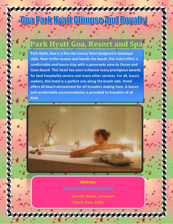Park Hyatt Goa, Resort and SpaPark Hyatt, Goa is a five star luxury hotel designed in boutiquestyle. Near to the oceans an...