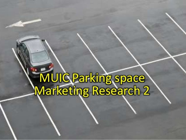 MUIC Parking space Marketing Research 2