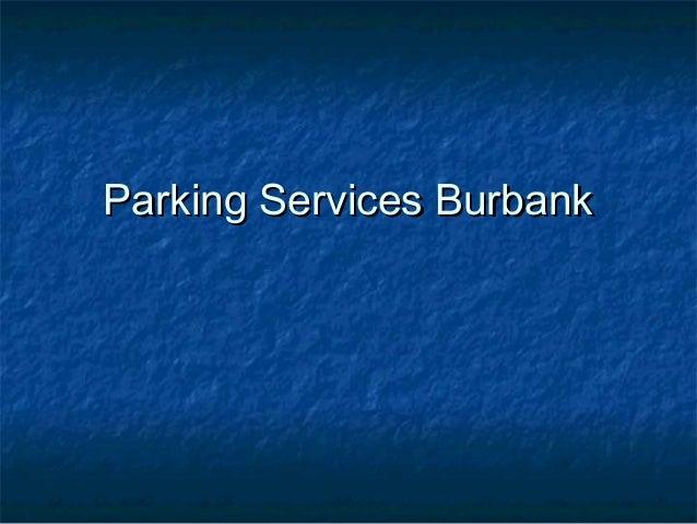 Parking Services BurbankParking Services Burbank