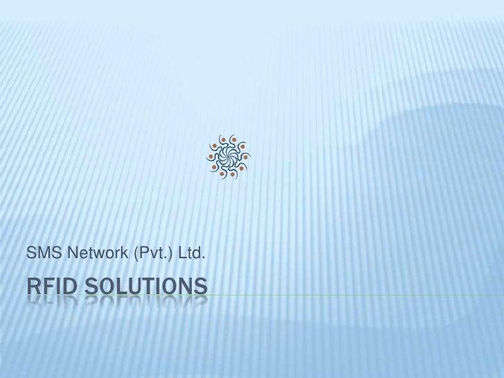 RFID Solutions<br />SMS Network (Pvt.) Ltd.<br />