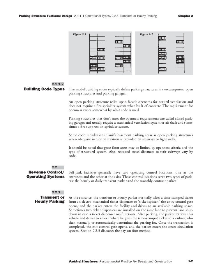 Parking Structure Fuctional Design 2.1.1.1 Operational Types/2.2.1 Transient or Hourly Parking               Chapter 2    ...