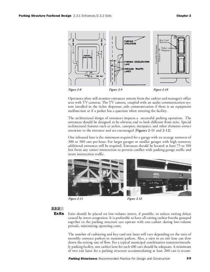Parking Structure Fuctional Design 2.3.1 Entrances/2.3.2 Exits                                                            ...