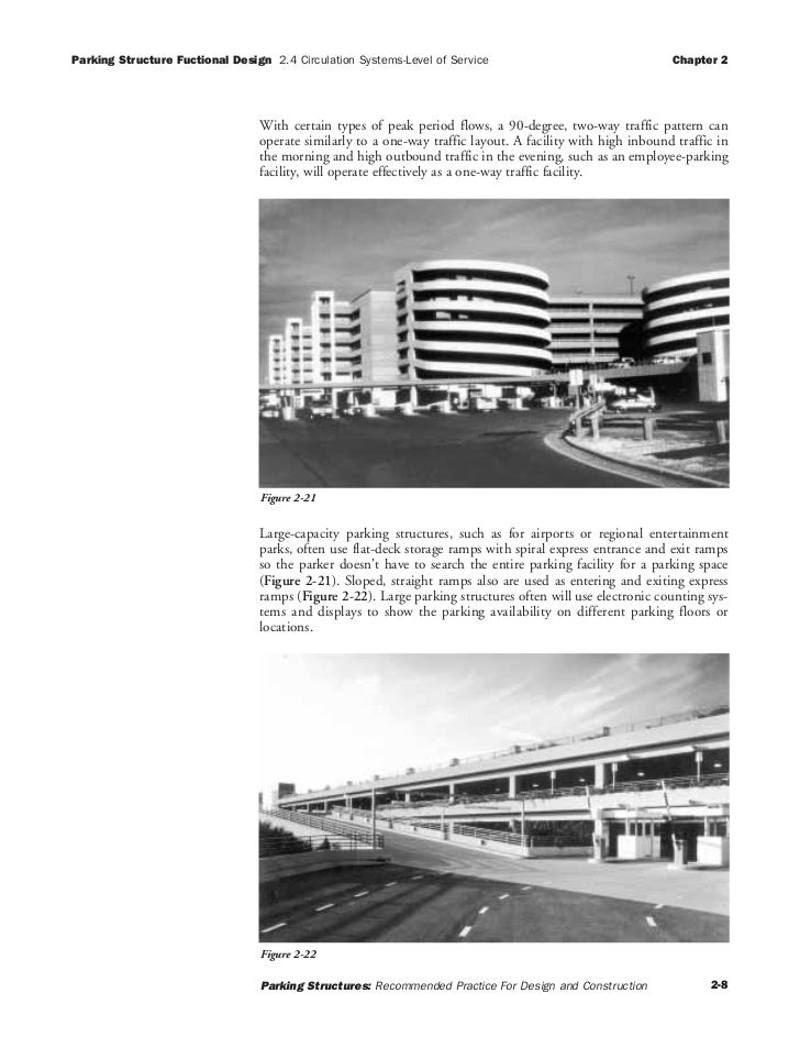 Parking Structure Fuctional Design 2.4 Circulation Systems-Level of Service                                 Chapter 2     ...