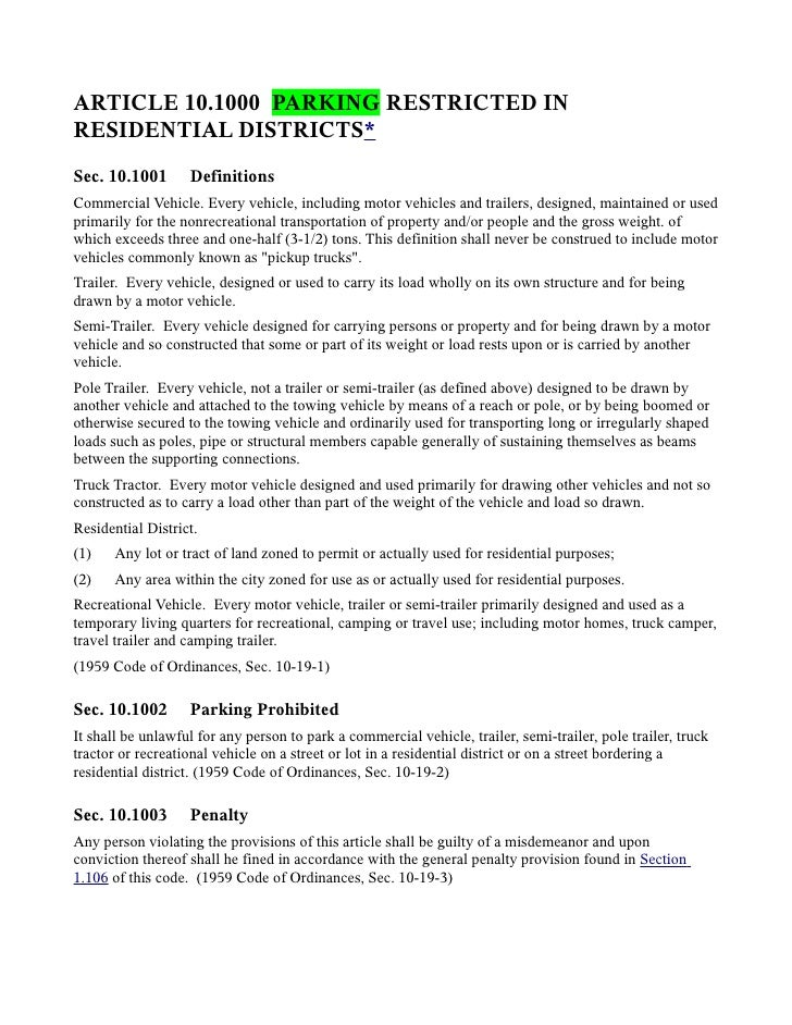 ARTICLE 10.1000 PARKING RESTRICTED INRESIDENTIAL DISTRICTS*Sec. 10.1001       DefinitionsCommercial Vehicle. Every vehicle...