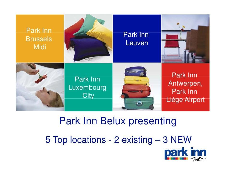 Park Inn                          Park I                          P k Inn Brussels                           Leuven   Midi...