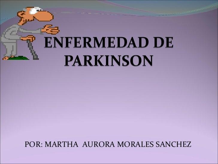 POR: MARTHA  AURORA MORALES SANCHEZ