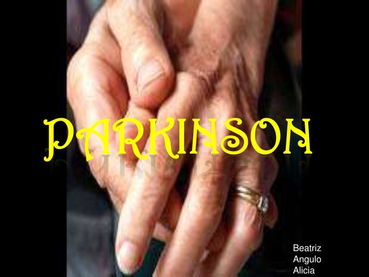 PARKINSON        Beatriz        Angulo        Alicia