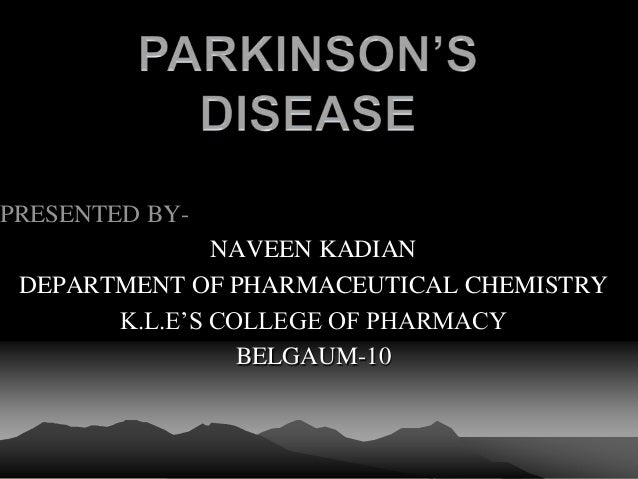PRESENTED BY- NAVEEN KADIAN DEPARTMENT OF PHARMACEUTICAL CHEMISTRY K.L.E'S COLLEGE OF PHARMACY BELGAUM-10