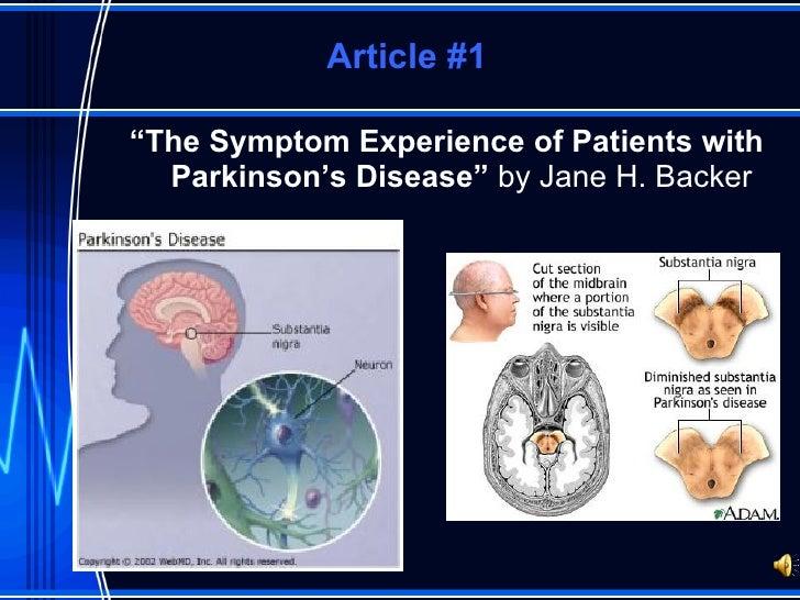 """Article #1 <ul><li>"""" The Symptom Experience of Patients with Parkinson's Disease""""  by Jane H. Backer </li></ul>"""