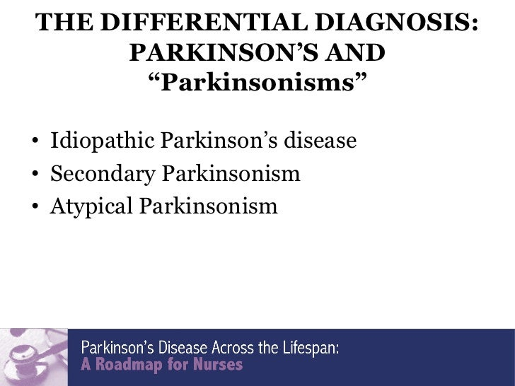 idiopathic parkinsons disease The pace of innovation in treatment of parkinson's disease  it was soon  discovered, however, that levodopa had unpleasant side effects and.