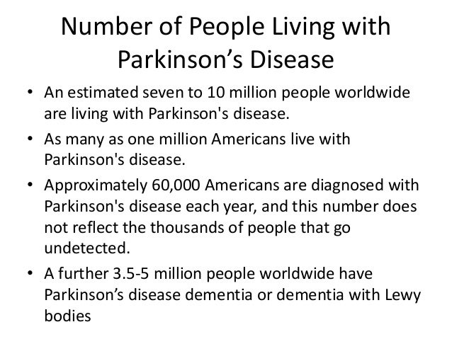 symptoms of parkinsons disease essay The symptoms of parkinson's disease can vary from person to person early signs may be subtle and can go unobserved symptoms of parkinson's disease typically begin appearing between the ages 50 and 60 they develop slowly and often go unnoticed by family, friends, and even the person who has them.