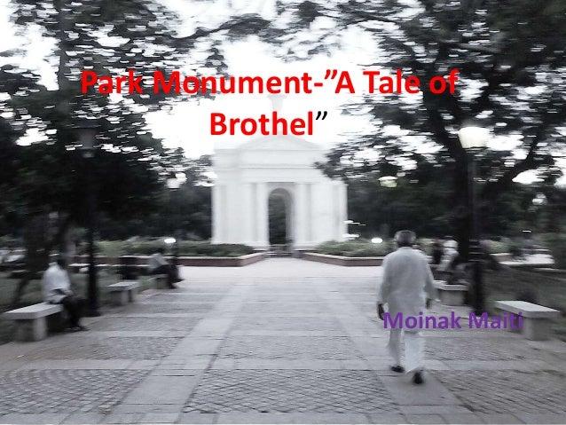 "Park Monument-""A Tale of Brothel"" Moinak Maiti"