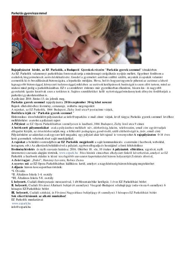 """Parkolás gyerekszemmel Rajzpályázatot hirdet, az EZ Parkolók, a Budapesti Gyerekek részére """"Parkolás gyerek szemmel"""" témak..."""