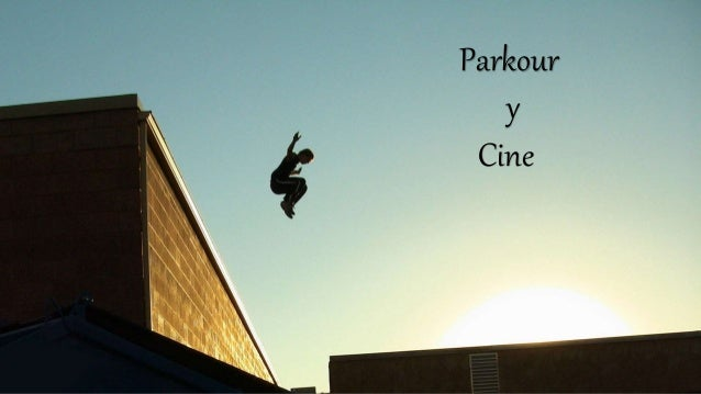 Parkour y Cine