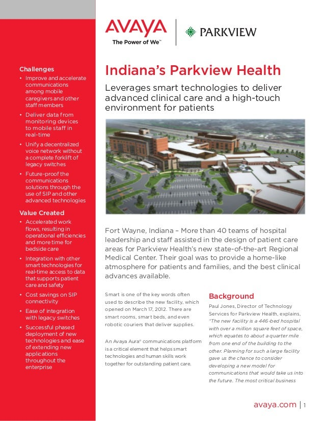 Indiana's Parkview Health Leverages smart technologies to deliver advanced clinical care and a high-touch environment for ...