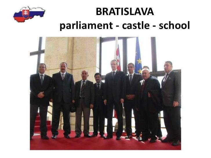 BRATISLAVAparliament - castle - school<br />