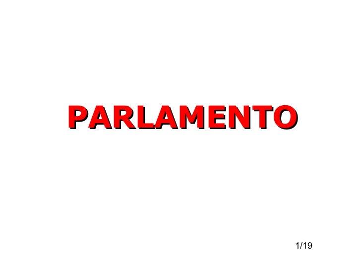PARLAMENTO PARLAMENTO 1/19