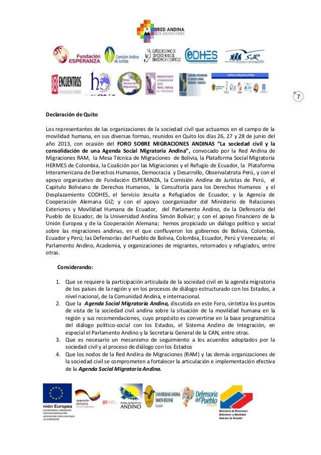 7 Declaración de Quito Los representantes de las organizaciones de la sociedad civil que actuamos en el campo de la movili...