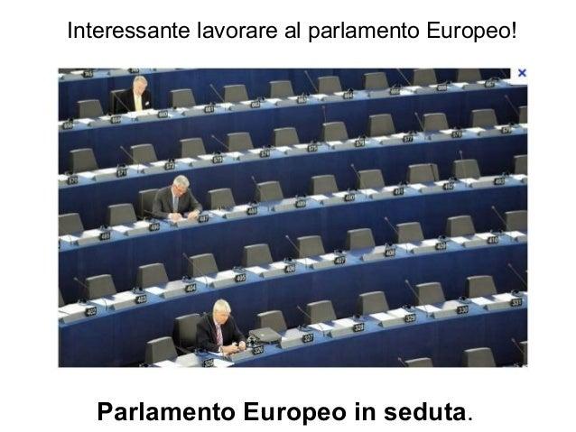 Parlamento europeo for Lavorare in parlamento