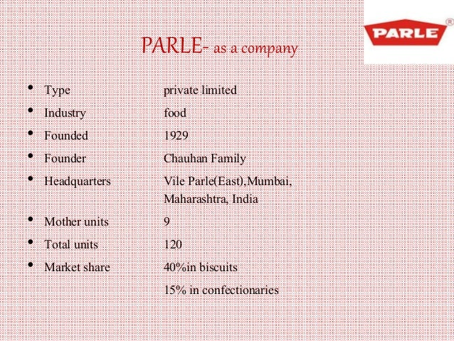 4 p s of parle g company Mumbai's iconic vile parle factory, which gave us parle g doesn't mean parle g won't be available again as the company now has the financial express.