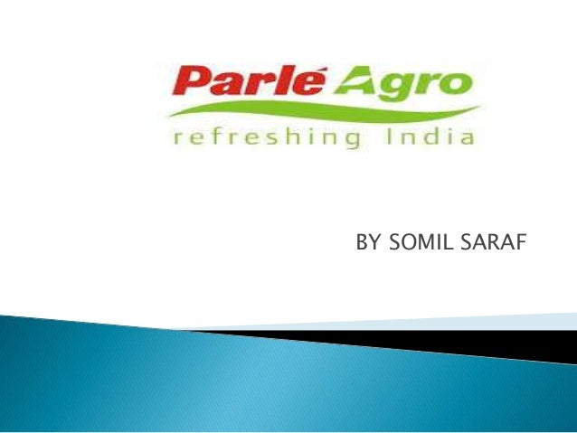 parle agro case study All webinars workshops case study  here are 8 indian beverage brand stories:  limca: launched as a parle agro soft-drink brand, limca was bought by coca-cola.