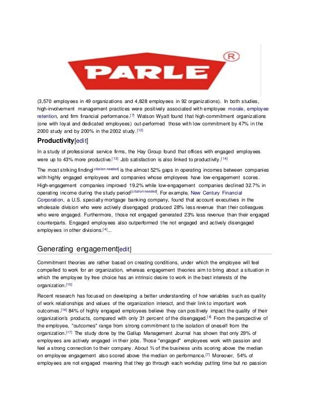 employee satisfaction in parle g Employee satisfaction and engagement surveys listening to employees' insights and suggestions for improvement will provide the organization with valuable information that can be acted upon to increase the level of employee engagement in the workplace.