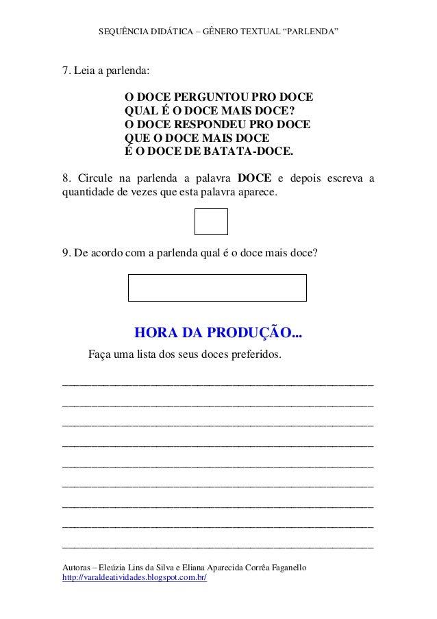 """SEQUÊNCIA DIDÁTICA – GÊNERO TEXTUAL """"PARLENDA"""" Autoras – Eleúzia Lins da Silva e Eliana Aparecida Corrêa Faganello http://..."""