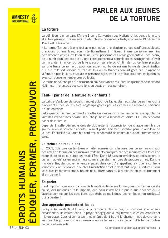 PARLER AUX JEUNES DE LA TORTURE  DROITS HUMAINS ÉDUQUER, FORMER, PROMOUVOIR  La torture  SF 14 EDH 03  La définition reten...