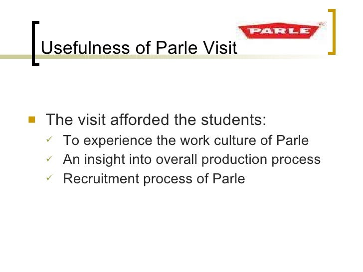 recruitment process at parle Recruitment is the process of identifying that the organisation needs to employ someone up to the point at which application forms for the post have arrived at the organisation selection then.