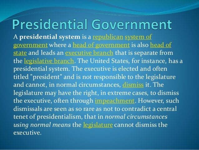 an overview of a presidential system of government