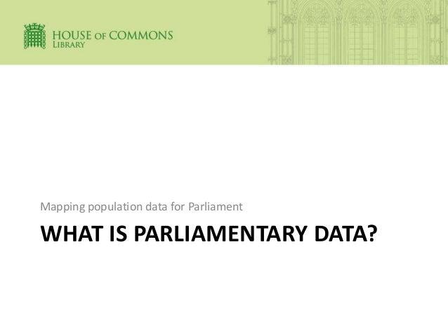 Mapping population data for Parliament - Oli Hawkins Slide 3