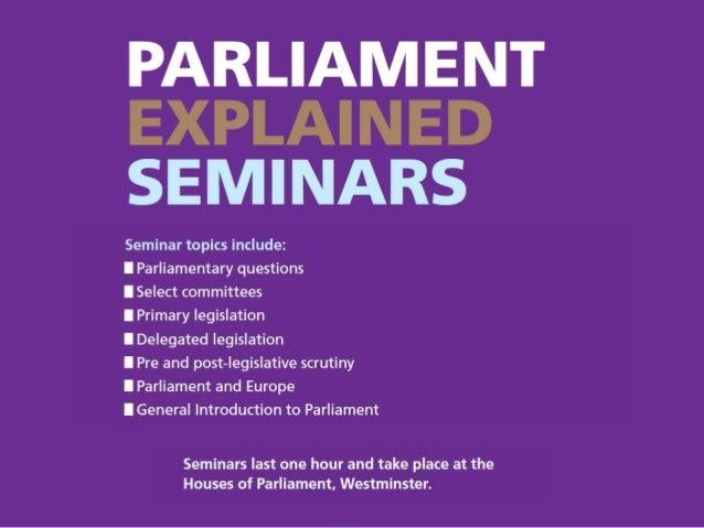 Basic Introduction to Parliament Nerys Davies January 2016