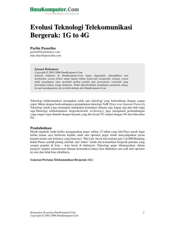 Evolusi Teknologi Telekomunikasi Bergerak: 1G to 4G Parlin Pasaribu parlin@brainmatics.com http://parlinpasaribu.com      ...