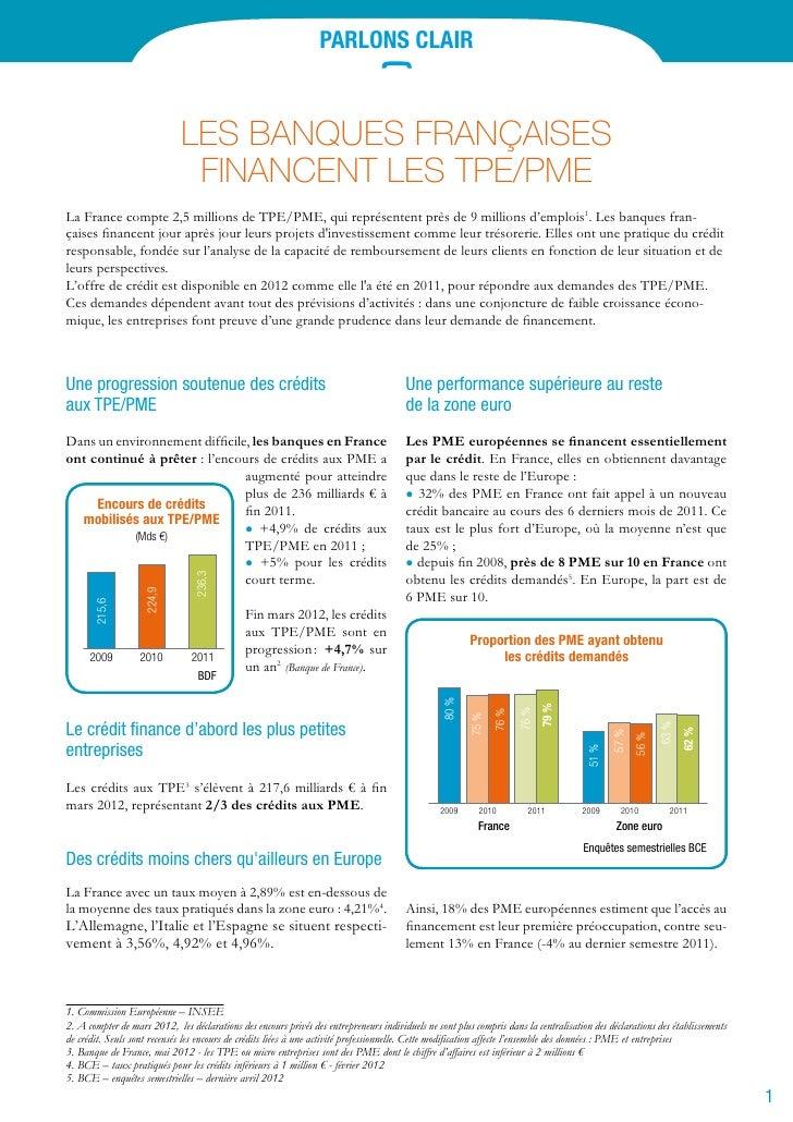 Parlons clair                             Les banques françaises                              Financent Les TPE/PMELa Fran...