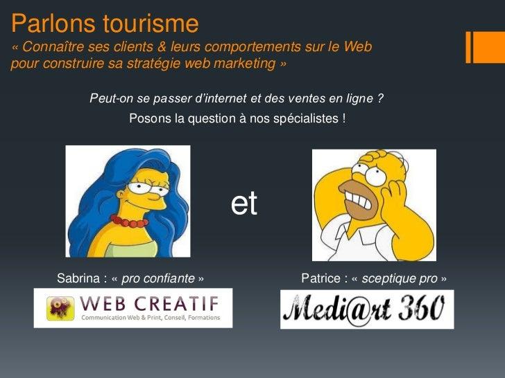 Parlons tourisme plénière   webcreatif et mediart 360 - 2.1 Slide 2