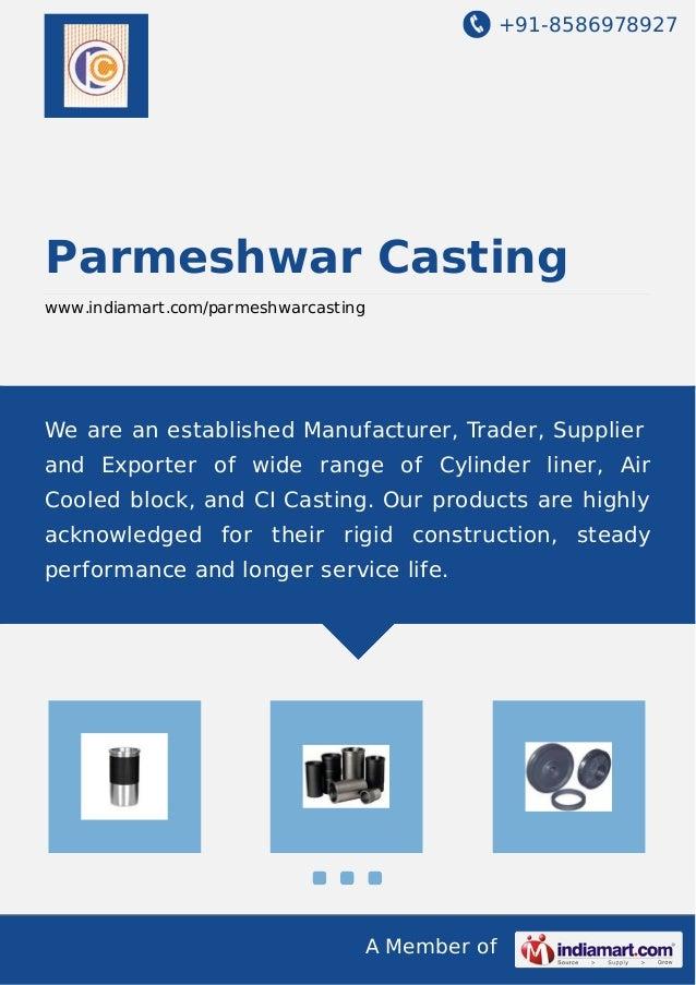 +91-8586978927 A Member of Parmeshwar Casting www.indiamart.com/parmeshwarcasting We are an established Manufacturer, Trad...