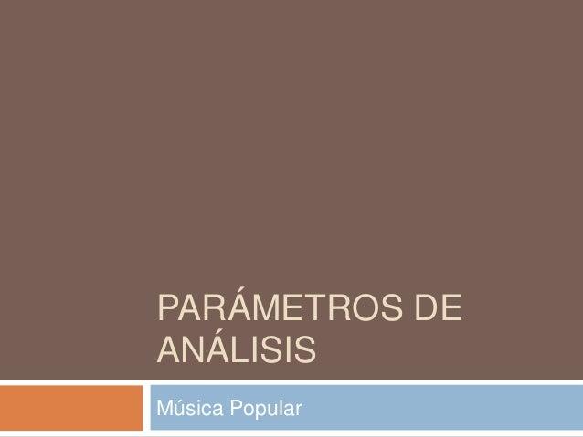Parámetros de análisis