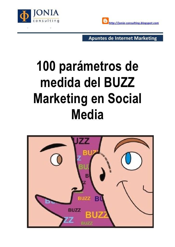 Parámetros de medida del buzz marketing en social media