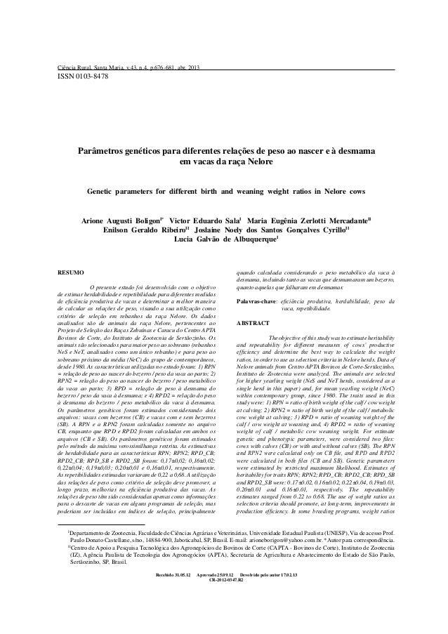 Parâmetros genéticos para diferentes relações de peso ao nascer e à desmama em vacas da raça Nelore Genetic parameters for...