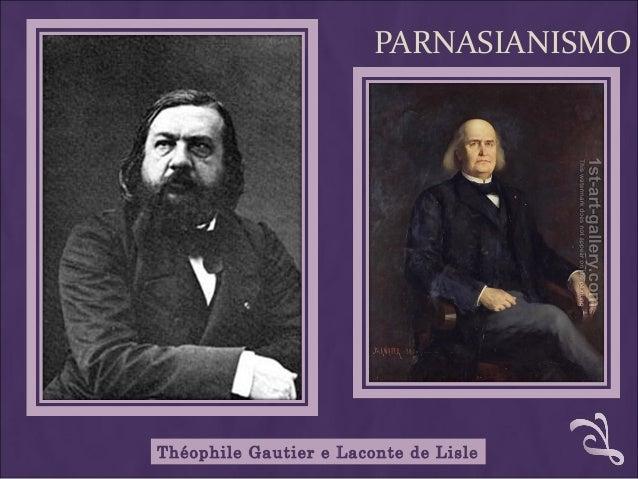 PARNASIANISMO Théophile Gautier e Laconte de Lisle