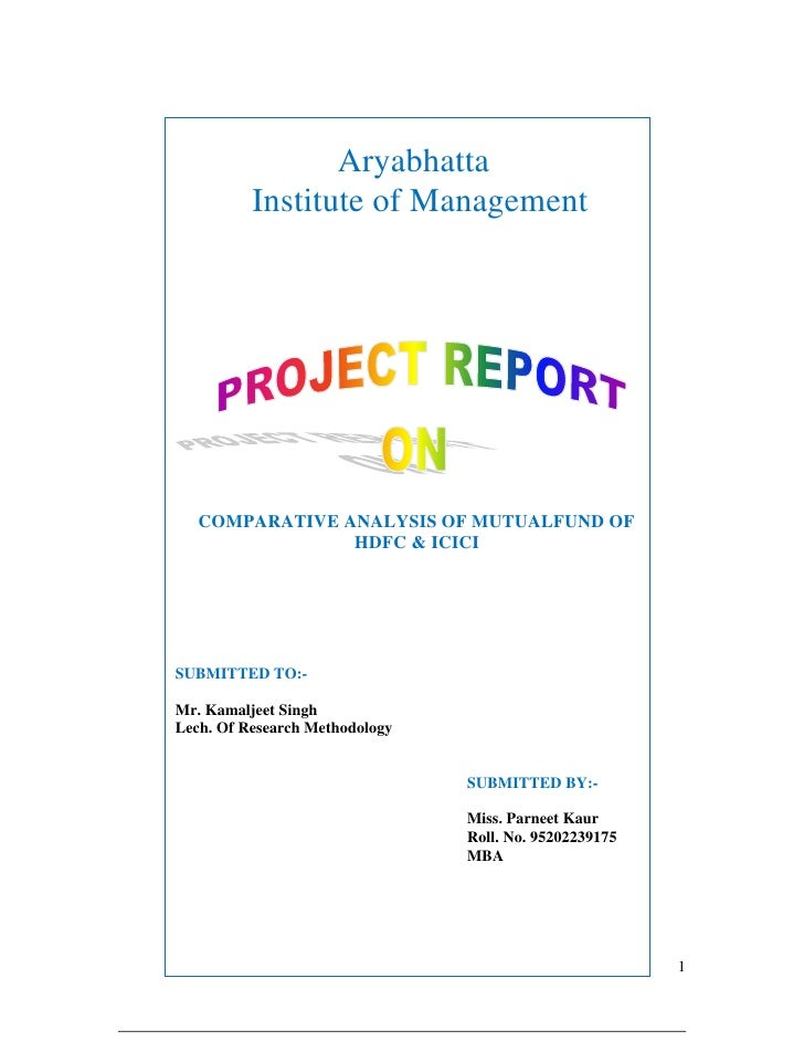 Aryabhatta          Institute of Management                                 COMPARATIVE ANALYSIS OF MUT...