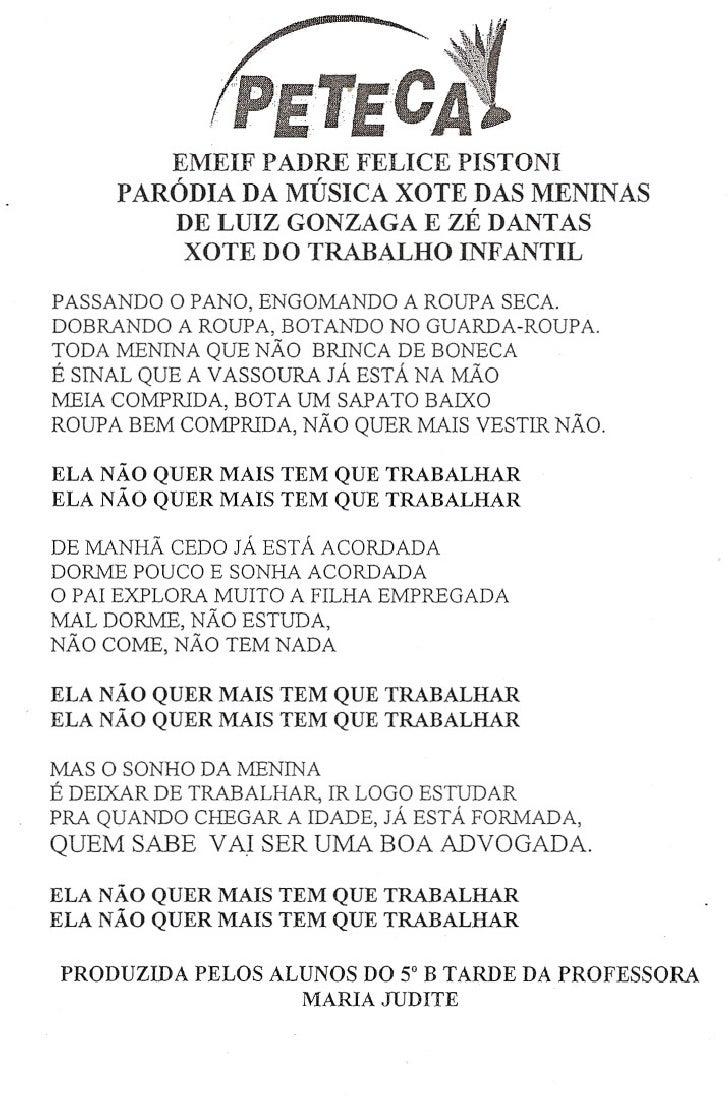 EMEIF PADRE FELICE PISTONI      PARÓDIA DA MÚSICA XOTE DAS MENINAS          DE LUIZ GONZAGA E ZÉ DANTAS          XOTE DO T...