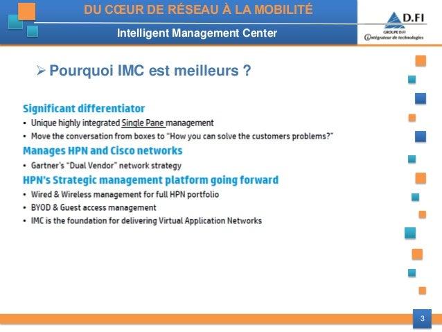 Paroles de DSI] Mobilité - Intelligent Management Center HP