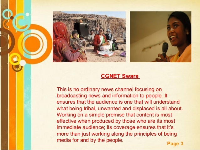 Free Powerpoint Templates Page 3 CGNET Swara This is no ordinary news channel focusing on broadcasting news and informatio...