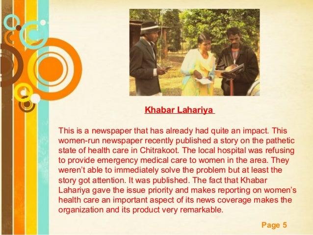 Free Powerpoint Templates Page 5 Khabar Lahariya This is a newspaper that has already had quite an impact. This women-run ...